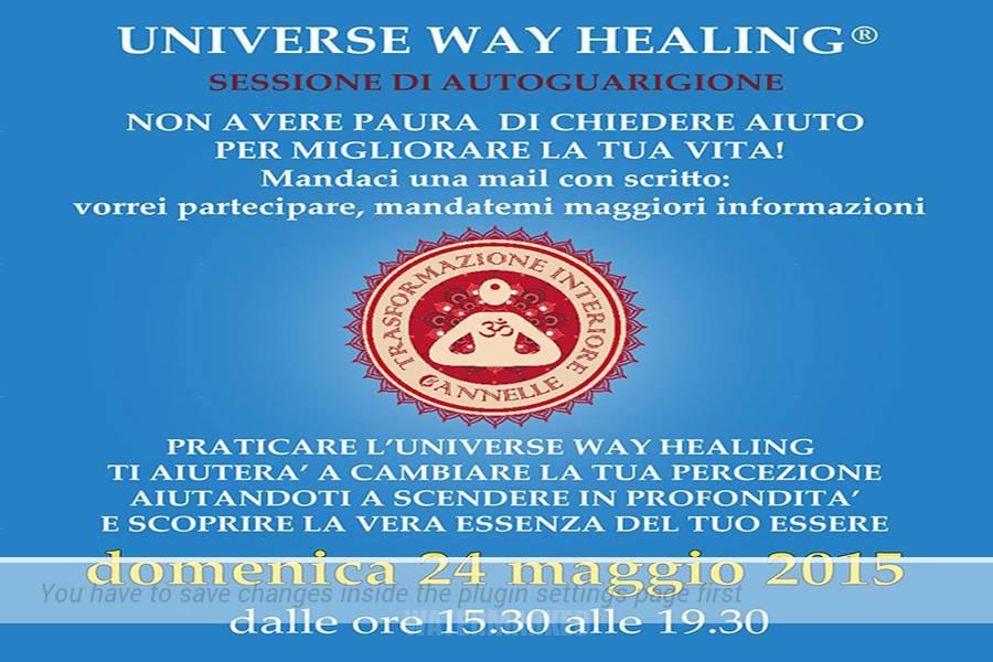 Universe Way Healing Sessione di autoguarigione Domenica 24 maggio 2015 Con Shyama Cannelle H. Viranin